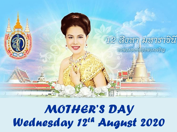 WEDNESDAY IS MOTHER'S DAY IN THAILAND