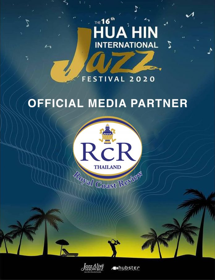 'JAZZ CITY OF THE WORLD' – THE 2020 HUA HIN INTERNATIONAL JAZZ FESTIVAL