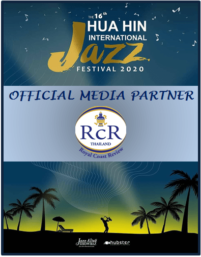 THE ROYAL COAST REVIEW IS YOUR SOURCE OF INFORMATION ABOUT THE DECEMBER 2020 HUA HIN INTERNATIONAL JAZZ FESTIVAL!