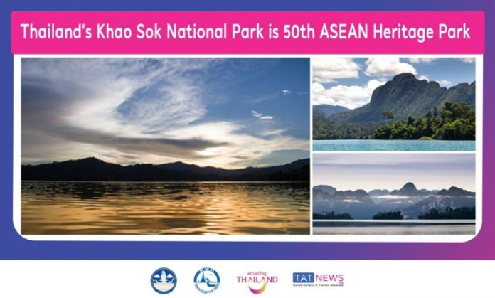 KHAO SOK NATIONAL PARK JOINS KAENG KRACHAN AS THAILAND'S 7th ASEAN HERITAGE PARK