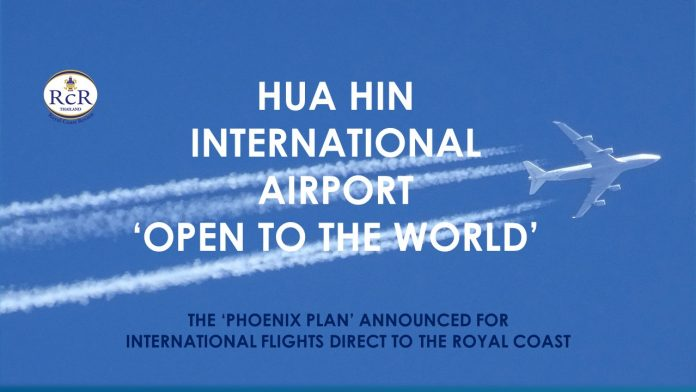 HUA HIN INTERNATIONAL AIRPORT - 'OPEN TO THE WORLD'