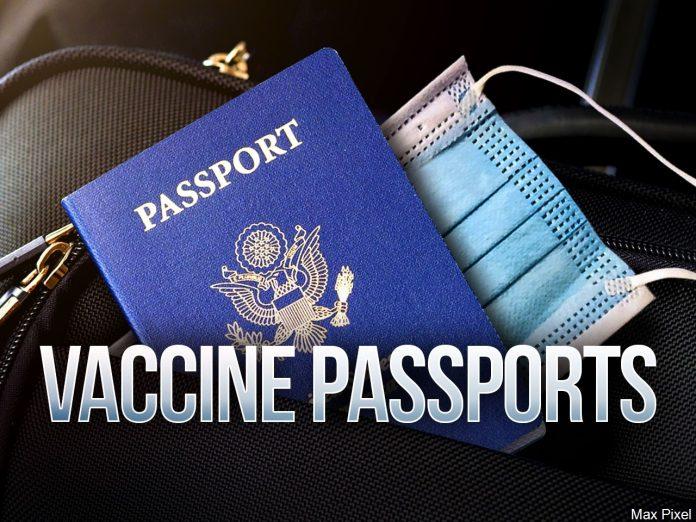 VACCINE PASSPORTS ON THE WAY