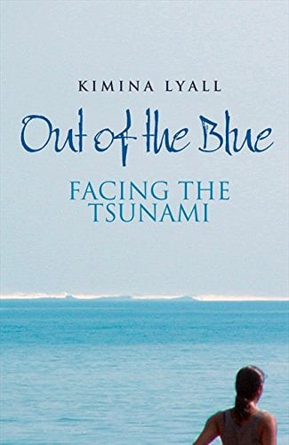 BOOK OF THE MONTH - 'OUT OF THE BLUE: FACING THE TSUNAMI'