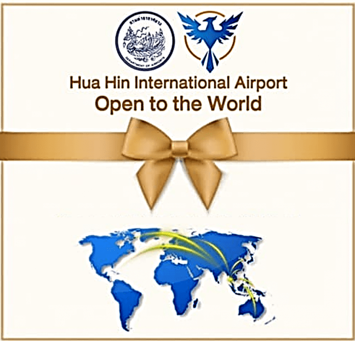 BIG ANNOUNCEMENTS SOON FOR HUA HIN AIRPORT TO BE 'OPEN TO THE WORLD'