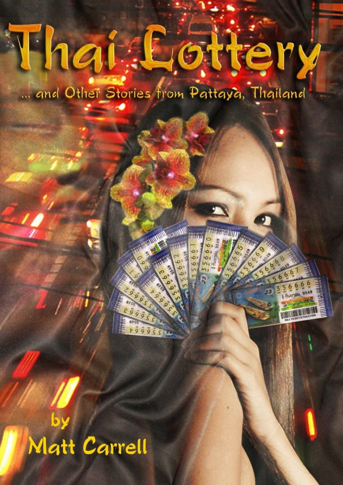 BOOK REVIEW:  'THAI LOTTERY; AND OTHER STORIES FROM PATTAYA'